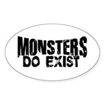 Monsters do exist Sticker (Oval)