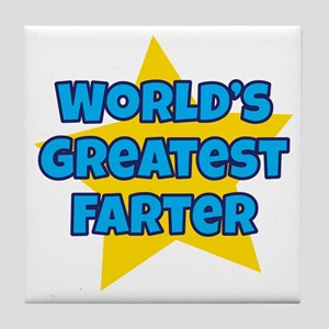 Worlds Greatest Farter Tile Coaster