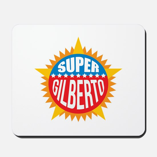 Super Gilberto Mousepad