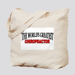 """The World's Greatest Chiropractor"" Tote Bag"