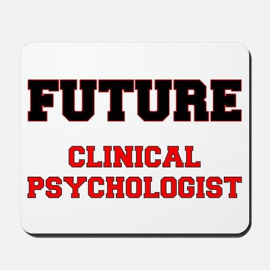 Future Clinical Psychologist Mousepad