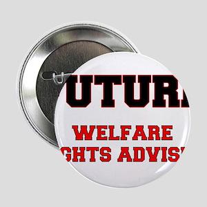 """Future Welfare Rights Adviser 2.25"""" Button"""