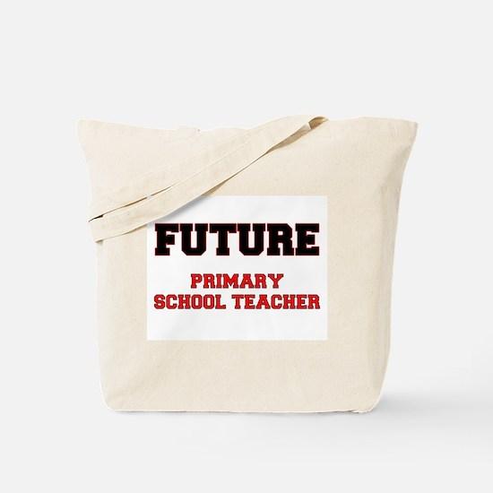 Future Primary School Teacher Tote Bag