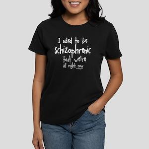 I used to be schizophrenic, b Women's Dark T-Shirt
