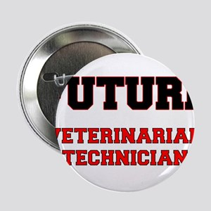 "Future Veterinarian Technician 2.25"" Button"
