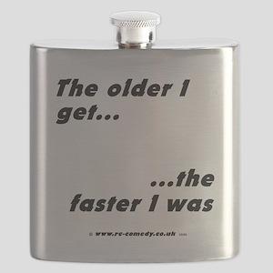 The older I get... Flask