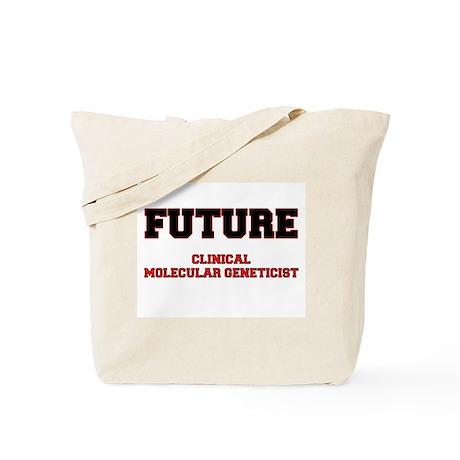 Future Clinical Molecular Geneticist Tote Bag