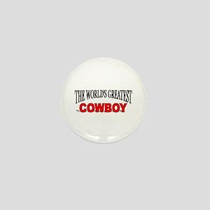 """The World's Greatest Cowboy"" Mini Button"