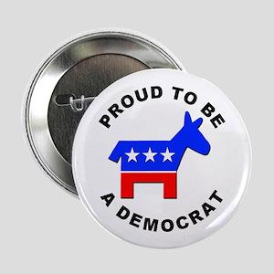 """Proud Democrat 2.25"""" Button (10 pack)"""