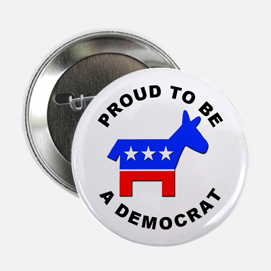 "Proud Democrat 2.25"" Button (10 pack)"