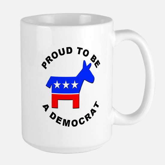 Proud Democrat Large Mug