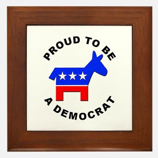 Proud Democrat Framed Tile