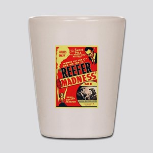Reefer Madness Shot Glass