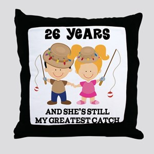 26th Anniversary Hes Greatest Catch Throw Pillow