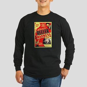 Reefer Madness Long Sleeve T-Shirt