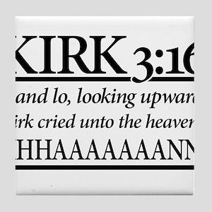 Kirk 3:16 - Star Trek Khan Tile Coaster