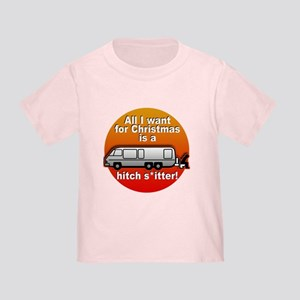 I Want a Hitchshitter Toddler T-Shirt
