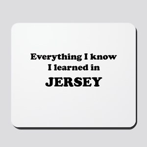 Learned in Jersey Mousepad