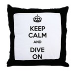Keep Calm Dive On Throw Pillow