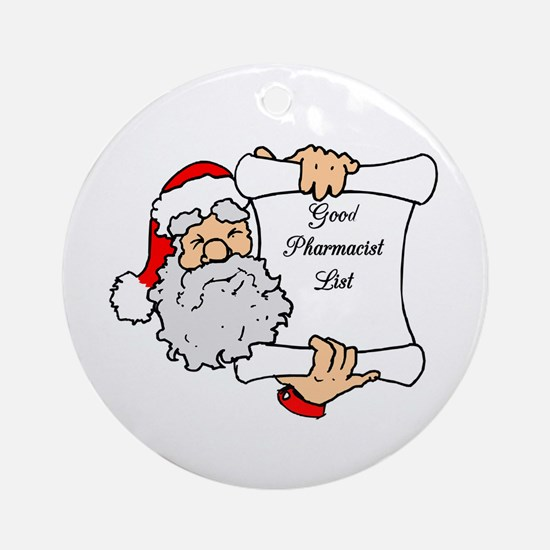 Good Pharmacist List Ornament (Round)