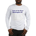 East of the River Long Sleeve T-Shirt