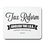 Abolish The I.R.S. Mousepad