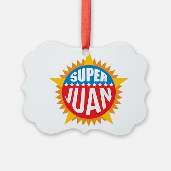 Super Juan Ornament