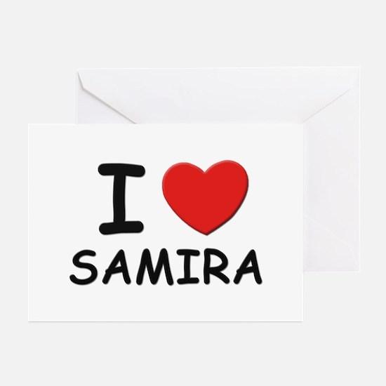 I love Samira Greeting Cards (Pk of 10)