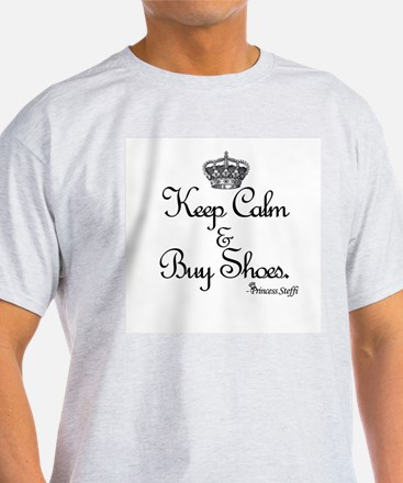 Keep Calm & Buy Shoes T-Shirt