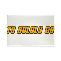 To Boldy Go Rectangle Magnet
