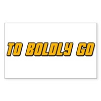To Boldy Go Sticker (Rectangle)