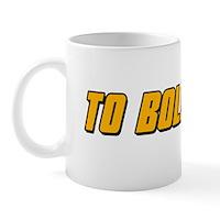 To Boldy Go Mug
