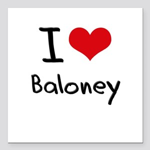 "I Love Baloney Square Car Magnet 3"" x 3"""