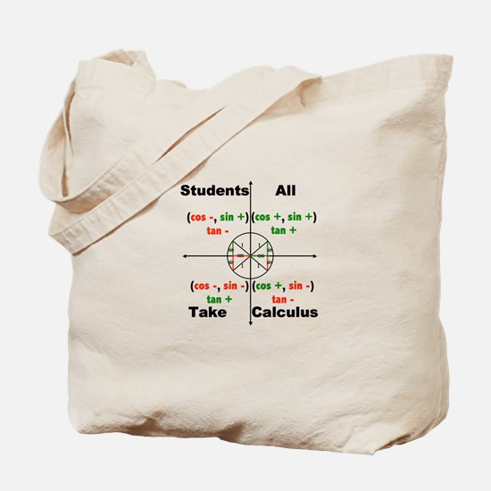All Students Take Calculus Tote Bag