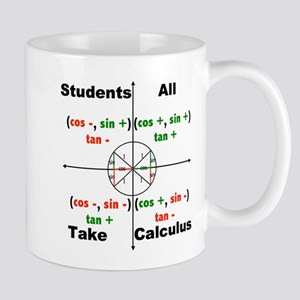 All Students Take Calculus Mug