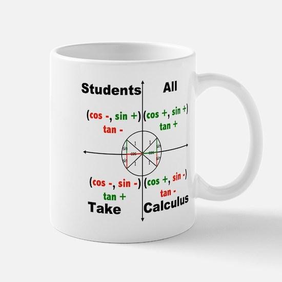 All Students Take Calculus Mug