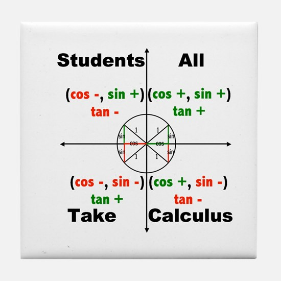 All Students Take Calculus Tile Coaster