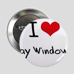 """I Love Bay Windows 2.25"""" Button"""