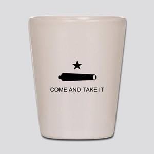 Come and Take it Shot Glass