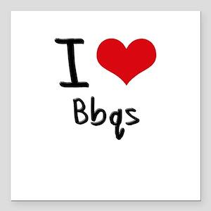 "I Love Bbqs Square Car Magnet 3"" x 3"""