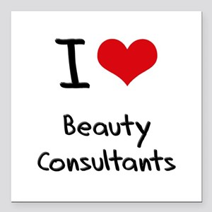 "I Love Beauty Consultants Square Car Magnet 3"" x 3"
