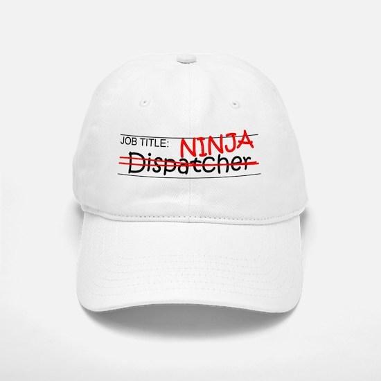 Job Ninja Dispatcher Baseball Baseball Cap