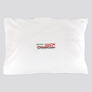 Job Ninja Dispatcher Pillow Case