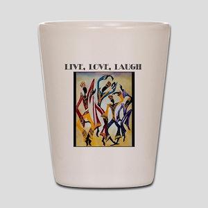 Live, Love, Laugh  Shot Glass
