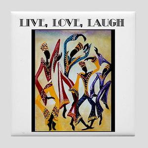 Live, Love, Laugh  Tile Coaster