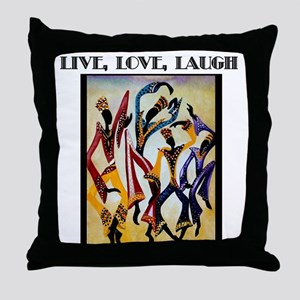 Live, Love, Laugh  Throw Pillow