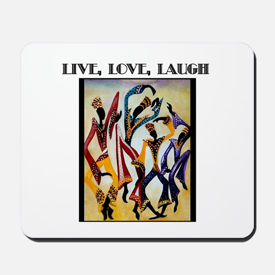 Live, Love, Laugh .png Mousepad