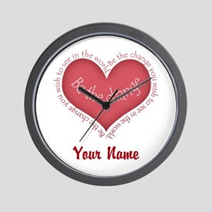 Be The Change - Personalized! Wall Clock