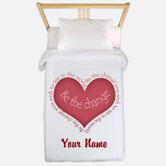 Be The Change - Personalized! Twin Duvet