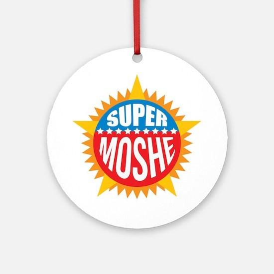 Super Moshe Ornament (Round)